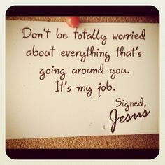 Give all your worries and cares to God, for he cares about you. (1 Peter 5:7 NLT)