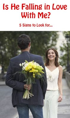 Is He Falling In Love With Me? 5 Signs to Look For… http://commitmentconnection.com/is-he-falling-in-love-with-me-5-signs-to-look-for/