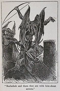Beelzebub - from Pilgrims Progress.(Paul Bunyon)  In demonology he is one of the 7 princes of hell