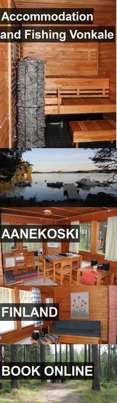 Hotel Accommodation and Fishing Vonkale in Aanekoski, Finland. For more information, photos, reviews and best prices please follow the link. #Finland #Aanekoski #travel #vacation #hotel