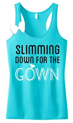 Slimming Down for the Gown #Bride #Workout #Tank Top with Bow -- By #NobullWomanApparel, for only $24.99! Click here to buy http://nobullwoman-apparel.com/collections/wedding-bridal-shirts/products/slimming-down-for-the-gown-teal-tank-with-bow