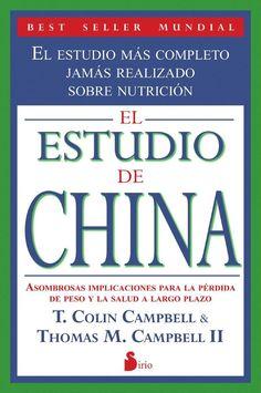 El Estudio de China - T. Colin Campbell & Thomas M. Campbell