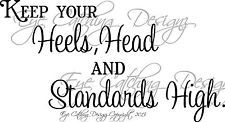 High Heel and purse Wall Art | Keep Your Heels Head and Standards High Quote Wall Decal Vinyl Home ...