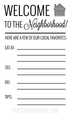 Free printable card for new neighbors - write in your fave places in town and local tips! Welcome Gift Basket, Welcome Baskets, Gift Baskets, Raffle Baskets, Welcome Home Parties, Welcome Home Gifts, New Neighbor Gifts, Welcome New Neighbors, Welcome Wagon