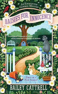 Daisies For Innocence: An Enchanted Garden Mystery by Bailey Cattrell http://www.amazon.com/dp/0451476883/ref=cm_sw_r_pi_dp_pOFawb0ZM1GAX