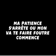 les plus beaux proverbes à partager : El Pebe French Quotes, Spanish Quotes, Bitch Quotes, Funny Quotes, Bad Mood, Sweet Words, Positive Attitude, Patience, Decir No
