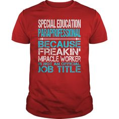 Awesome Tee For Special Education Paraprofessional T-Shirts, Hoodies. Check Price ==> https://www.sunfrog.com/LifeStyle/Awesome-Tee-For-Special-Education-Paraprofessional-115983448-Red-Guys.html?id=41382
