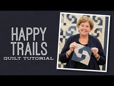 Happy Trails Quilt