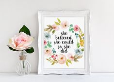 Inspirational Quote, She Believed She Could So She Did, Calligraphy Print, Flowers Nursery Decor, Motivational Poster, Floral Art, Nursery