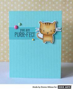 Hero Arts Cardmaking Idea: Purr-fect Sentiment