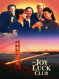The Joy Luck Club (1993) unravels the relationships of four Chinese-born mothers and their Americanized daughters.