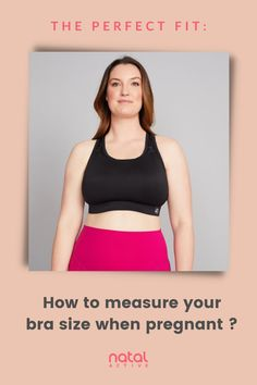 Finding a bra when pregnant can be hard. Get the perfect fit with our handy bra size guide for your frequently changing body shape and bust size. Maternity Sports Bras, Nursing Sports Bra, Maternity Nursing, Pregnancy Advice, Pre Pregnancy, Maternity Activewear, Bra Extender, Nursing Clothes, Fitness Activities