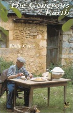 Philip Oyler, farmer and traveler, moved to France after the First World War. He settled in a district between the small market towns of St. Céré and Sarlat—a r Film Images, Outdoor Furniture Sets, Outdoor Decor, France Travel, Farmer, Tourism, Earth, Livestock, Travel Guide