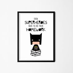 Poster print art. Funny superhero illustration art with homework quote. Nursery & kids wall art for instant download. Available in 3 sizes. by PenguinGraphics on Etsy