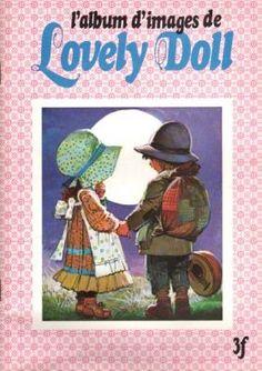 Lovely Doll (Sarah Kay) 1979 - Pocket album. C'était le livre où l'on collait des images en pochettes vendues dans les papeteries...