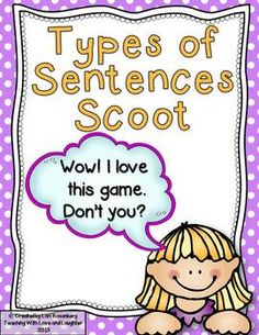 of Sentences Task Cards or Scoot Types of Sentences Scoot GameTypes of Sentences Scoot Game Sentence Anchor Chart, Sentence Writing, Writing Words, Writing Lessons, Writing Sentences, Writing Ideas, Anchor Charts, Second Grade Writing, 2nd Grade Ela