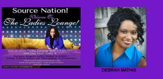 """http://www.blogtalkradio.com/…/everything-wkathyb-the-ladie… Source Nation! Join us tonight in The Ladies Lounge as Kathy welcomes Founder of E2S Solutions Debrah Mathis of Black Life Coaches into the studio to share how E2S Solutions is preparing clients for Leadership & also to talk about, her Self Mastery Program, """"Being ME"""". Call in and be a part of the conversation at 619-924-0933. You've heard it here from your favorite radio station, Source Radio Network. @EngagetoSuccess"""