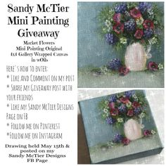 """I'm having a giveaway on my Sandy McTier Designs Facebook Page!! Hope you'll go on over and check it out ~ """"LIKE"""" my page and be entered to win my original Market Flowers Mini Painting :D https://www.facebook.com/SandyMcTierDesigns #lovemyjob #wOilsRock #lovetopaint #sandymctierdesigns"""
