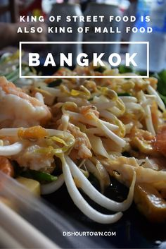 King of Street food is also King of Mall Food in Bangkok via @DishOurTown