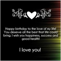 Birthday Message For Girlfriend Quotes Happy Ideas For 2019 Birthday Quotes For Girlfriend, Happy Birthday Quotes For Him, Birthday Greetings For Boyfriend, Birthday Message For Boyfriend, Birthday Wishes For Girlfriend, Message For Girlfriend, Happy Birthday My Love, Birthday Card Sayings, Birthday Wishes Quotes