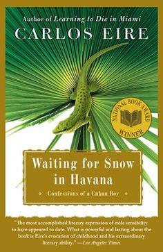Waiting for Snow in Havana: Confessions of a Cuban Boy by Carlos Eire http://www.amazon.com/dp/B001SERNYI/ref=cm_sw_r_pi_dp_SgkIvb193VZSP