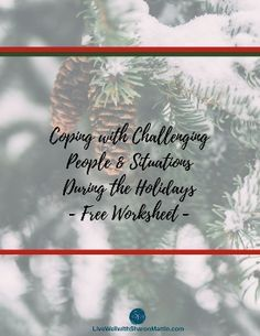 Create a Coping Plan for Challenging Holiday Situations | boundaries ...