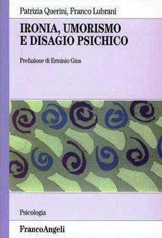 Prezzi e Sconti: #Ironia umorismo e disagio psichico patrizia  ad Euro 31.50 in #Libro #Libro