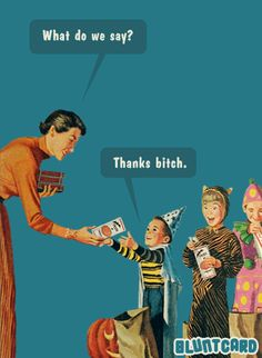 More funny free online cards for kind of mean, self absorbed, drunks. Retro Humor, Vintage Humor, Retro Funny, Funny Quotes, Funny Memes, Hilarious, Selfie Quotes, Cartoon Memes, Slytherin