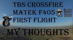 TBS CROSSFIRE MICRO - MATEK F4O5 - MATEK VTX HUB - FIRST FLIGHT - REVIEW