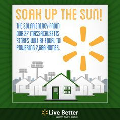 Soak up the sun! Powering 2,600 homes using solar energy.  #Walmart #sustainability