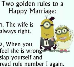 The wife is always right