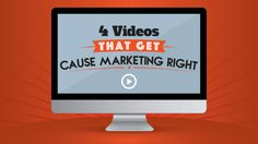 4 #Videos That Get Cause #Marketing Right