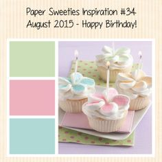 Stamps At Play: Paper Sweeties August Inspiration Challenge & Birthday Celebration!
