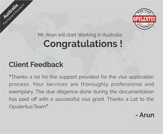 We are super delighted to announce the success of our client Mr. Arun - Click here to know more... #Opulentusreview  #opulentus https://www.opulentuz.com/immigration/testimonials -