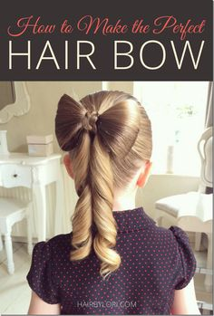 How to make the PERFECT Hair Bow hairstyle!