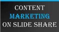 "10 SlideShare Strategies that Will Boost Your Content's Value - from Content Marketing Institute. Love the idea of a ""call for more content"" in addition to a more traditional ""call to action"""