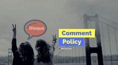 Cara Menambahkan Comment Policy di Blog dengan Disqus