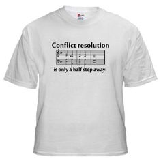 Conflict resolution is only a half step away :) haha