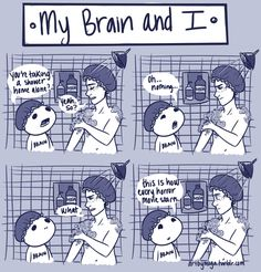 My Brain and I - Shower by Artbymoga on DeviantArt