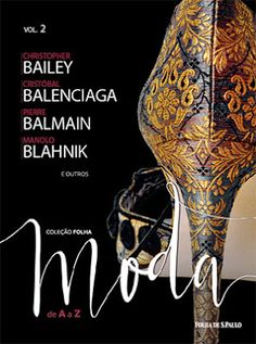 Põe o pé aê!: Segunda Leitura: Coleção Folha MODA de A a Z - Vol...