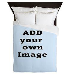 Add Image Queen Duvet on CafePress.com  #CustomBedding #AddPhoto upload your own image #Duvet #PhotoBedding #HomeDecor #Custom #Bedding