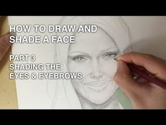 How to Draw and Shade a Face Part - 3: Shading the Eyes and Eyebrows