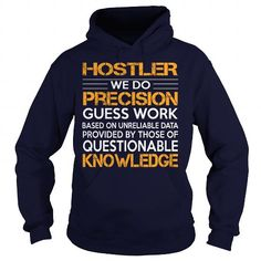 Awesome Tee For Hostler T Shirts, Hoodies, Sweatshirts. CHECK PRICE ==► https://www.sunfrog.com/LifeStyle/Awesome-Tee-For-Hostler-Navy-Blue-Hoodie.html?41382