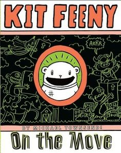 """""""Kit Feeny: On the Move"""" By: Michael Towsend; J Graphic - Townsend http://find.minlib.net/iii/encore/record/C__Rb2663186"""