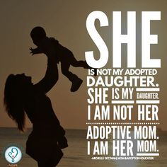 "Family is family. ""She is not my adopted daughter. She is my daughter."""