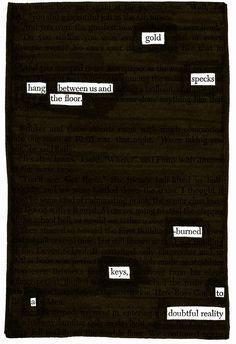 - - - Source: A Separate Peace by John Knowles Black Out Poetry: c. 2016 More Black Out Poetry A Separate Peace, Found Poetry, Blackout Poetry, Spiders, Song Lyrics, Favorite Quotes, Growing Up, Quotations, Book Art