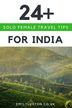 India Travel Tips for Solo Female Travellers - An in depth guide for women thinking of travelling in India alone | #india #indiatravel #solotravel