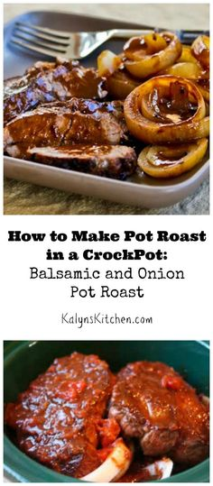 This post on How to Make Pot Roast in a Crockpot (and Recipe for Balsamic and Onion Pot Roast) has been hugely popular on the blog! [from KalynsKitchen.com]