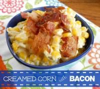 Creamed Corn with Bacon is the most amazing side dish and goes with anything!