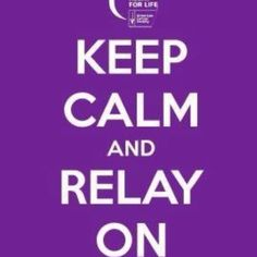 Relay For Life: I can't wait to participate in this tomorrow night!!!:)